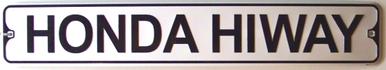 HONDA HIWAY MOTORCYCLE SIGN