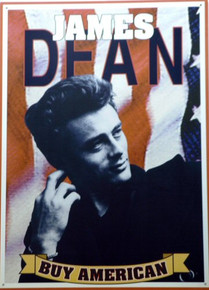 JAMES DEAN  BUY AMERICAN SIGN