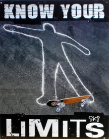KNOW YOUR LIMITS SKATEBOARDING SIGN