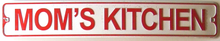 MOM'S KITCHEN SMALL STREET SIGN