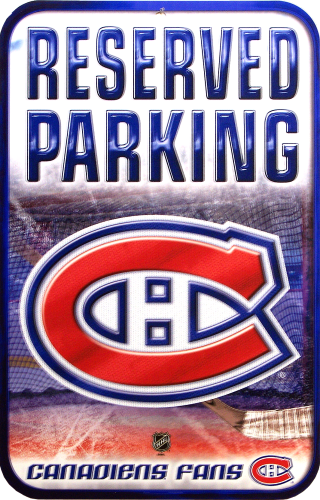 MONTREAL CANADIANS HOCKEY RESERVED PARKING SIGN