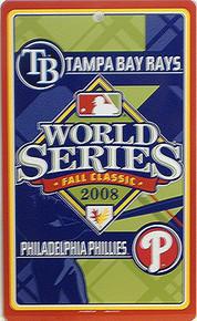 PHILADELPHIA PHILLYS BASEBALL vs TAMPA BAY RAYS WORLD SERIES 2008 SIGN