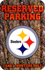 PITTSBURGH STEELERS FOOTBALL CAMO PARKING SIGN