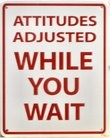 Photo of ATTITUDES ADJUSTED METAL SIGN