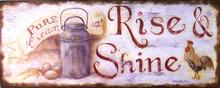 RISE AND SHINE ENAMEL SIGN