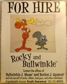 ROCKY & BULLWINKLE SIGN
