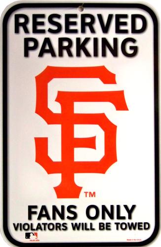 SAN FRANCISCO GIANTS BASEBALL PARKING ONLY SIGN