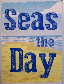 SEAS THE DAY ENAMEL SIGN