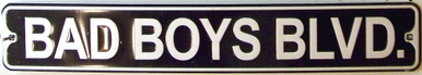 Photo of BAD BOYS BLVD SMALL EMBOSSED STREET SIGN