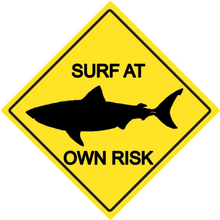 SURF AT OWN RISK (SHARK) ENAMEL SIGN