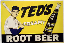 TED'S CREAMY ROOT BEER SOFT DRINK SIGN