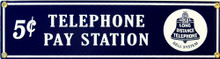 TELEPHONE PAY STATION SIGN