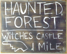 """Photo of WIZARD OF OZ, HAUNTED FOREST  THIS METAL SIGN IS PRE-RUSTED TO GIVE IT THAT """"JUST OFF THE TREE"""" LOOK"""