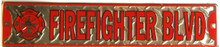 "METAL SIGN 24"" X 5"" WITH HOLES FOR EASY MOUNTING, GREAT FOR ANY FIREFIGHTERS COLLECTION, GREAT COLOR AND DETAILS"
