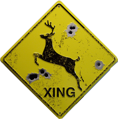 """METAL EMBOSSED SIGN 12"""" X 12"""" with hole(s) for easy mounting EMBOSSED WITH IMITATION BULLET HOLE IS A GREAT SIGN FOR HUNTERS"""