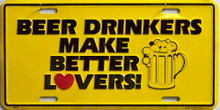 Photo of BEER DRINKERS BETTER LOVERS, METAL LICENSE PLATE