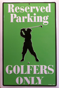 GREAT SIGN FOR ANY GOLFER, HANG IT BY THIER PARKING SPACE, TV VIEWING CHAIR, GARAGE OR BY THIER CLUBS.