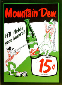"""VINTAGE MOUNTAIN DEW TICKLE YOUR INNARDS TIN SIGN  MEASURES APOX 12"""" W X 17"""" H  \AND HAS HOLES IN EACH CORNER FOR EASY MOUNTING"""