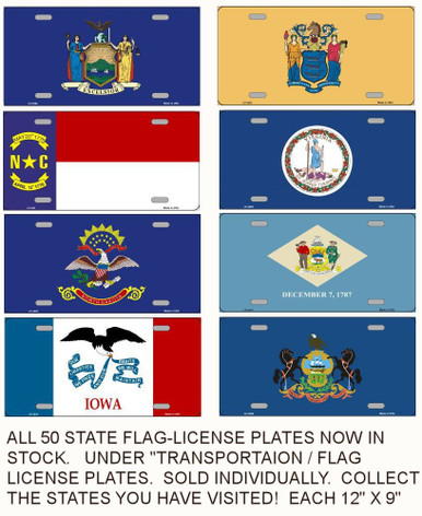 """ALL 50 STATES PLUS THE U.S. FLAG NOW IN LIMITED STOCK.  EACH MEASURES 12"""" X 6"""" WITH SLOTS FOR EASY MOUNTING. (SOLD INDIVIDUALY)  COLLECT THE STATES YOU HAV VISITED.  ON FLAT ALUMINUM WITH SLOTS FOR EASY MOUNTING."""