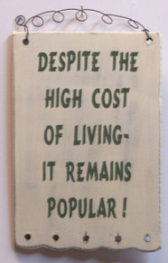 """THIS SMALL HUMOROUS WOOD & WIRE SIGN MEASURES 4 3/4"""" X 7 1/4"""" OVERALL"""