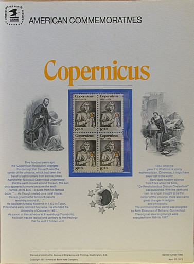 "PANEL # 13, U.S. COMMERATIVE PANEL COPERNICUS.., ISSUED 4/23/1973 SCOTT # 1488, PRINTED ON HEAVY PAPER MEASURING 8  1/2""  X  11  1/4"" WITH 4 UNUSED COPERNICUS, 8 CENT STAMPS  PANELS ISSUED BY U.S. BUREAU OF ENGRAVING REPRESENT MANY HISTORICAL EVENTS IN OUR COUNTRY PLUS CULTURAL, WILDLIFE, FLORAL, MUSICAL, MOVIES AND COUNTLESS OTHER SUBJECTS, GREAT FOR  COLLECTORS AND ENTHUSIAST OF A WIDE VARIETY OF INTEREST.  GREAT TO FRAME FOR GIFTS! UP TO A DOZEN CAN BE SHIPPED USING PRIORITY MAIL FLAT RATE ENVELOPE, FOR THE PRICE OF ONE (REFUND GIVEN AFTER PANELS ARE SHIPPED TAKES 3-4 DAYS FOR REFUND TO REACH YOUR CARD) OR YOU CAN SEND ONE OR MORE, FIRST CLASS (NOT INSURED) FOR LESS, YOUR CHOICE."