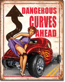 "DANGEROUS CURVES HOT ROD VINTAGE TIN SIGN MEASURES  12 1/2"" X 16"" WITH HOLES IN EACH CORNER FOR EASY MOUNTING"