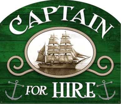 Photo of CAPTAIN FOR HIRE PLASMA CUT SIGN ON HEAVY METAL IS GREAT FOR ANY CAPTAIN