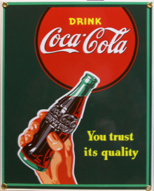 """PORCELAIN FINISH ON HEAVY STEEL COKE TRUST SIGN IS OUT OF PRINT WE HAVE FIVE LEFT THIS SIGN MEASURES 9"""" X 11 1/4"""" WITH HOLES IN EACH CORNER FOR EASY MOUNTING"""