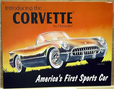 Photo of CHEVY, 53 VETTE SIGN, AMERICA'S FIRST SPORTS CAR, GREAT COLOR EVEN BETTER GRAPHICS