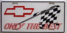 Photo of CHEVY ONLY THE BEST RACING LICENSE PLATE