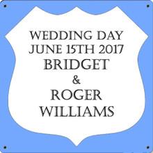 WEDDING DAY FULLY CUSTOMIZABLE ENAMEL SIGN S/O