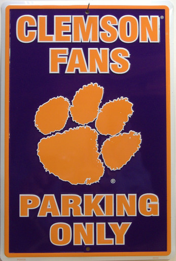 CLEMSON FANS EMBOSSED COLLEGE SIGN, GREAT ADDITION OR START TO THE CLEMSON FAN'S COLLECTION