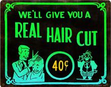 HAIRCUT 40 CENTS   BARBER - BEAUTY SHOP (Sublimation Process) Vintage metal Sign S/O