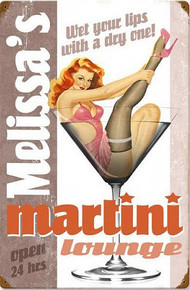 PERSONALIZED PIN-UP MARTINI LOUNGE  (Sublimation Process) Vintage metal Sign with rusted corners for weathered look  S/O