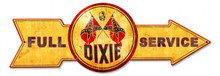 FULL SERVICE DIXIE GAS ARROW Sublimation Process Vintage Metal Sign S/O