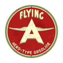 """FLYING A AERO-TYPE GASOLINE 28""""  ROUND SUBLIMATION PROCESS METAL SIGN  S/O"""