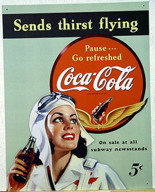 Photo of COKE SEND THIRST FLYING, WITH THIS WWII ERA SIGN A FEMAIL PILOT ENJOYS A COCA-COLA.  DURRING THE WAR THERE WERE A LOT OF FEMAIL PILOTS, SOME EVEN TRAINED THE ARMY AIRFORCE MEN TO FLY PLANES!