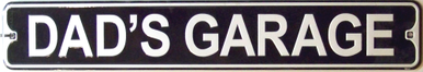 Photo of DAD'S GARAGE SMALL EMBOSSED STREE SIGN