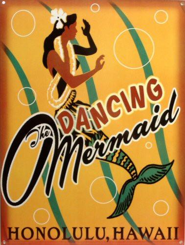 DANCING MERMAID, HONOLULU HAWAII ENAMEL SIGN WITH RICH INVITING COLORS AND CRISP GRAPHICS