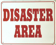 Photo of DIASTER AREA SMALL SIGN  (FOR YOUR TEENAGERS ROOM?)