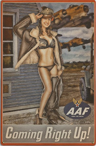 COMING RIGHT UP VINTAGE NOSE ART  AIR FORCE  METAL SIGN S/O
