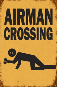 AIRMAN CROSSING VINTAGE AIR FORCE METAL SIGN S/O