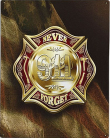 COLORS OF REMEMBRANCE 911 FIREFIGHTER METAL SIGN S/O
