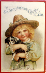 DR. SETH COUGH KILLER SIGN, AN OLD FASHION ADD WITH A YOUNG CHILD HOLDING A PUPPY.. VERY CUTE GRAPHICS AND WARM COLORS