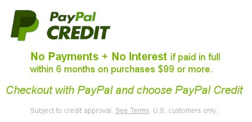 PayPal Credit - 6 Months No Interest Financing Available