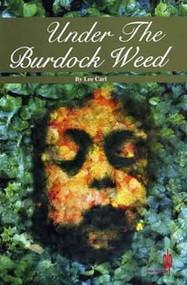 Under the Burdock Weed