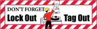 DON'T FORGET LOCKOUT TAGOUT BANNER