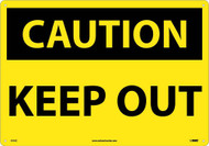 LARGE FORMAT CAUTION KEEP OUT SIGN