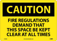 CAUTION KEEP SPACE CLEAR AT ALL TIMES SIGN