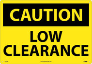 LARGE FORMAT CAUTION LOW CLEARANCE SIGN